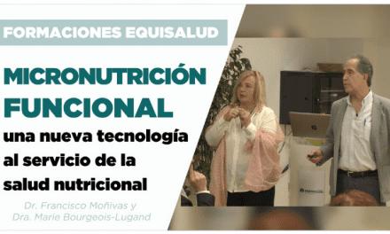 Micronutrición Funcional: una nueva tecnología al servicio de la salud nutricional