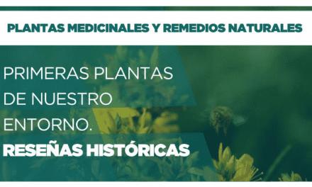 Primeras plantas de nuestro entorno: Reseñas históricas
