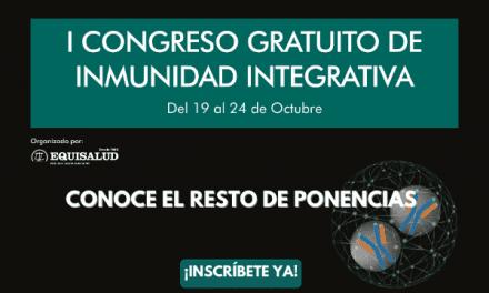 Conoce las ponencias del I Congreso de Inmunidad Integrativa